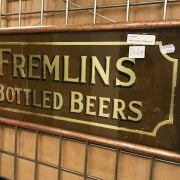 EARLY PUB SIGN - FREMLINS BOTTLED BEER